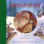 Santa's on His Way by Ruth Martin