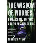 The Wisdom of Whores by Elizabeth Pisani