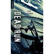 Dead Run by Sean Rodman