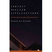 Contact with Alien Civilizations by Michel Michaud