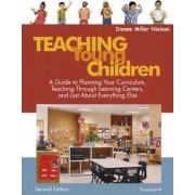 Teaching Young Children, Preschool-K by Dianne Miller Nielsen