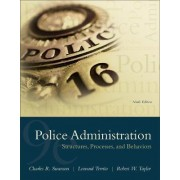 Police Administration by Charles R. Swanson