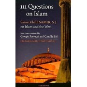 111 Questions on Islam by Giorgio Paolucci