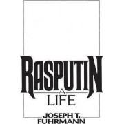 Rasputin by Joseph T. Fuhrmann