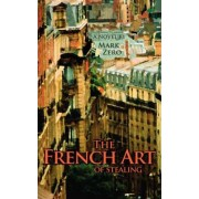 The French Art of Stealing by Mark Zero