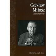 Czeslaw Milosz by Cynthia L. Haven