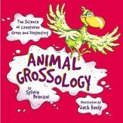Animal Grossology by Branzeio Sylvia