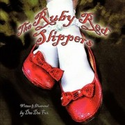 The Ruby Red Slippers by Dee Dee Fox