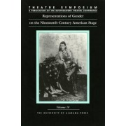 Representations of Gender on the Nineteenth-century American Stage by Noreen Barnes-McLain