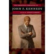 The Cambridge Companion to John F. Kennedy by Andrew Hoberek
