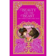Beauty and the Beast and Other Classic Fairy Tales (Barnes & Noble Omnibus Leatherbound Classics) by Various