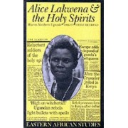 Alice Lakwena & Holy Spirits by Heike Behrend