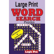Large Print Word Search Puzzles by Logic Pro