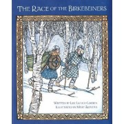 The Race of the Birkebeiners by Lise Lunge-Larsen