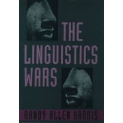 The Linguistics Wars by Randy Allen Harris