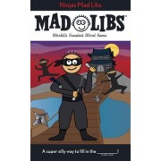 Ninjas Mad Libs by Roger Price
