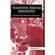 Transitions Through Adolescence by Julia A. Graber