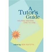 A Tutor's Guide by Ben Rafoth