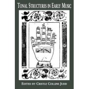 Tonal Structures in Early Music by Cristle Collins Judd
