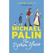 The Python Years: Volume One by Michael Palin