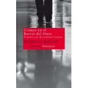 Crimen en el Barrio del Once / Crime in the Neighborhood of Eleven by Ernesto Mallo