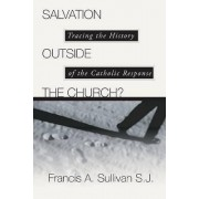 Salvation Outside the Church by C Peter Wagner