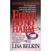 First, Do No Harm by Lisa Belkin