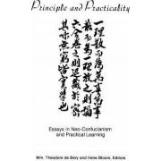 Principle and Practicality by William Theodore De Bary