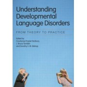 Understanding Developmental Language Disorders by Courtenay Frazier Norbury
