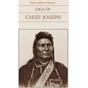 Saga of Chief Joseph by Helen Addison Howard