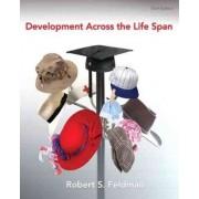 Development Across the Lifespan by Robert S. Feldman