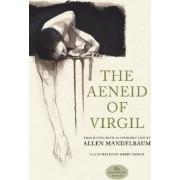 The Aeneid of Virgil: 35th Anniversary Edition by Virgil