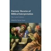 Patristic Theories of Biblical Interpretation by Tarmo Toom