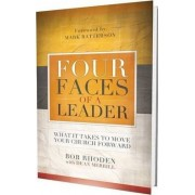 Four Faces of a Leader by Bob Rhoden