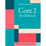 Core 2 for Edexcel by School Mathematics Project