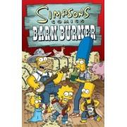 Simpsons Comics Barn Burner by Matt Groening