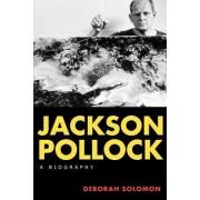 Jackson Pollock by Deborah Solomon