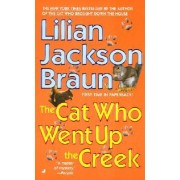 The Cat Who Went up the Creek (Om) by Lilian Jackson Braun