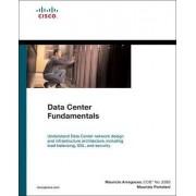 Data Center Fundamentals by Mauricio Arregoces