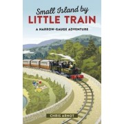 Small Island by Little Train by Chris Arnot