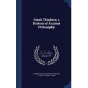 Greek Thinkers; A History of Ancient Philosophy
