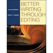 Better Writing Through Editing Student Text by Jan Peterson