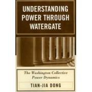 Understanding Power Through Watergate by Tian-Jia Dong