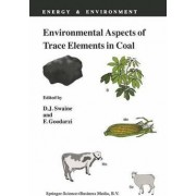 Environmental Aspects of Trace Elements in Coal by Dalway J. Swaine