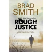 Rough Justice by Brad Smith