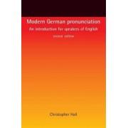 Modern German Pronunciation by Christopher Hall