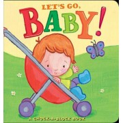 Let's Go, Baby! by Jean McElroy