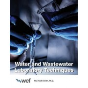 Water and Wastewater Laboratory Techniques