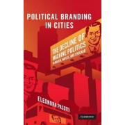 Political Branding in Cities by Eleonora Pasotti