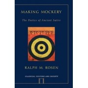 Making Mockery by Ralph M. Rosen
